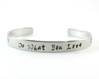 Do What You Love, Love What You Do, Two Sided Hidden Message Bracelet, Hand Stamped Aluminum Cuff, Inspirational Quote, Heart Bracelet