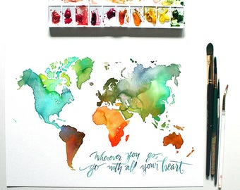 Wherever You Go - Watercolor World Map