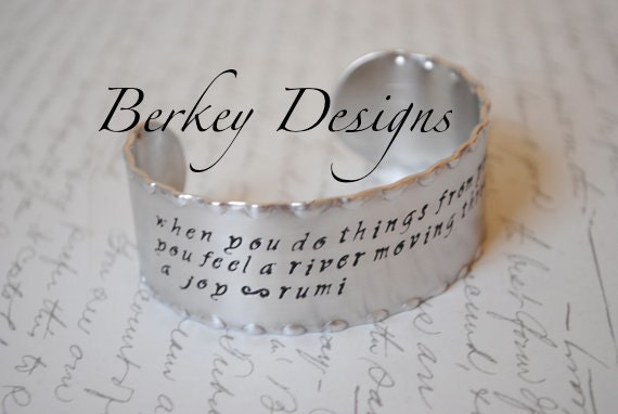 When You Do Things From Your Soul You Feel a River Moving In You A Joy-Rumi Cuff Bracelet