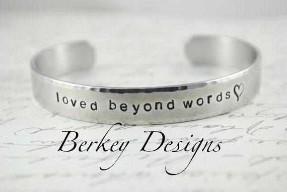 Loved Beyond Words Hand Stamped Bracelet- Personalized Bracelet