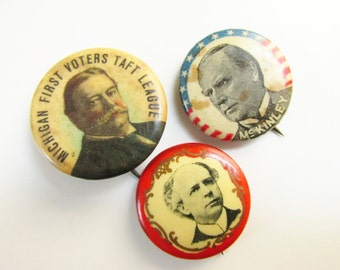 3 Antique American Campaign Pins Buttons Badges McKinley Taft