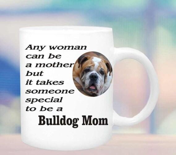 Bulldog mom coffee cup #159, bulldog mom or dad coffee mug, bulldog owner gift, gift for bulldog lover,