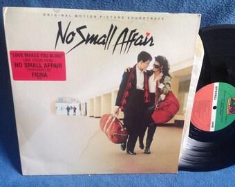 """RARE, Vintage, """"No Small Affair"""" Original Soundtrack, Vinyl LP Record Album, Original First Press, Fiona, Twisted Sister, Chrissy Faith"""