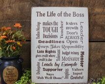 The Life of the Boss Makes a great gift for your boss Subway Rustic Style sign  Shows appreciation for the supervisor We can change words