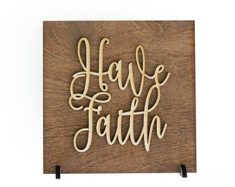 Have Faith Wood Sign Religious Quotes Worship Home Decor Women Of