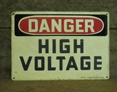 Small DANGER HIGH Voltage sign - very cool