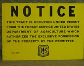 One sided METAL vintage Notice Sign - National Forest Land - US Forest Service - SMALL