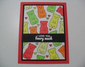 SALE - Gummy Bear Card - Love Card - Birthday Card - Get Well Card - Thinking of You Card - 3 Punny Phrases Available - BLANK Inside