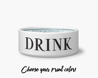 Drink // Water Bowl // Dog or Cat Pet Bowl // Available in 2 Sizes