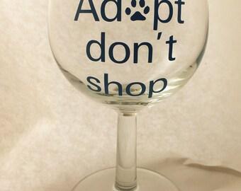Rescue Adopt Don't Shop Wine Glass Labor Day