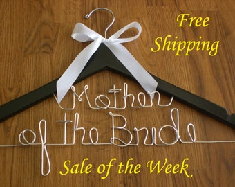 Sale of the week, Free shipping,Personalized Hangers/ Mother of the Bride/Personalized Wedding Hanger/Personalized Custom Bridal Hangers