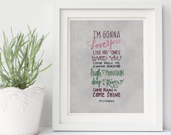 I'm Gonna Love You Ray Charles hand lettering digital art print // quote // song lyric // gift for anniversary // gift for wedding