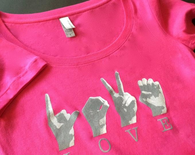 Hot PINK Scoop Neck ASL Love Tee Shirt - American Sign Language -  Ladies RASPBERRY Cotton T shirt - Next Level Apparel