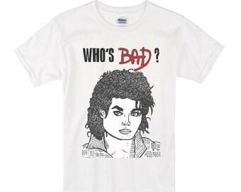 """Michael Jackson - """"Who's Bad?"""" - Tshirt"""
