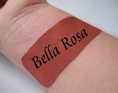 Bella Rosa - Cream Liquid Matte Lipstick - Dusty Rose Pink with Brick Brown Undertones - Matte Lipstick VEGAN Lips Mineral Makeup