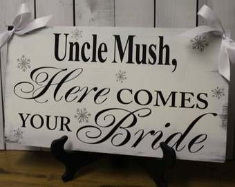 UNCLE/Here Comes your BRIDE/Personalized/Wedding Sign/Black/White/Silver/Rustic/Snowflake/Wood Sign/Reversible Options/Winter Theme