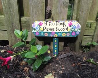 If you poop please scoop sign