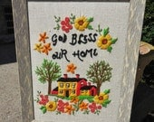 "Vintage Framed Crewel Embroidery Needlepoint Picture ""God Bless Our Home"" Framed Picture"