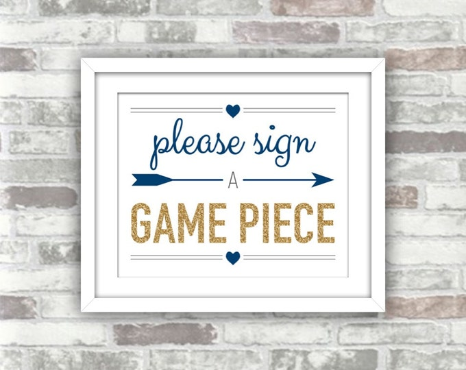 INSTANT DOWNLOAD - Printable Wedding Sign - Please Sign A Game Piece - Gold Glitter Effect and Navy - 8x10 Digital File Guestbook Guest Book