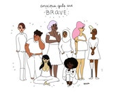 Anxious Girls are Brave Print - Hand-Illustrated