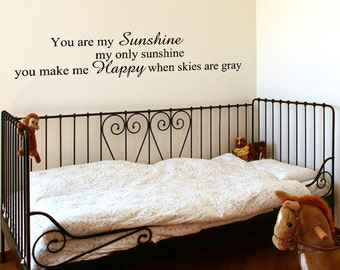 Wall Decal You Are My Sunshine My Only Sunshine Inspirational Quotes Wall Decals Wall Sticker Wall Quote Decal (JR422)