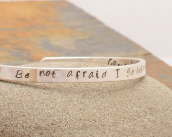 Silver Cuff Bracelet Stamped Be not afraid...