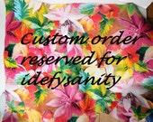 Custom listing reserved for idefysanity.