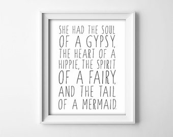 PRINTABLE Wall Art - Soul Of A Gypsy - Inspirational Quote - Fairy - Mermaid - Hippie - Black and White - Inspirational - SKU:5567