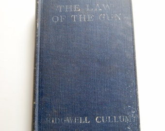 Vintage Book,The Law of the Gun