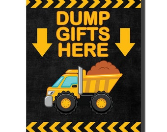 DUMP GIFTS HERE sign/ Diy/ Instant Download/ Construction Party/ Dump Truck/ party sign/ party supplies/