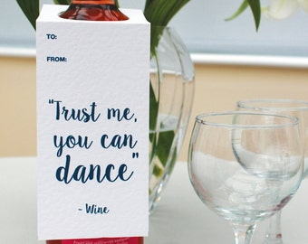 """Funny Wine Tag - """"Trust me, you can dance"""" - Wine - Wine Lover Gift / Wine Humor / Funny Bottle Tag / Funny Wine Gift"""