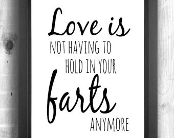 Funny Love Quote Print, Funny Love Quote Art, Gift for Him, Gift for Her,Gag Gift, Birthday Gift, Funny Valentine's Gift, Anniversary Gift