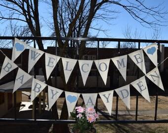 Baby Shower Burlap Banner -  Welcome Baby- Welcome baby Boy  Shower decor  Baby birth - Baby Announcement