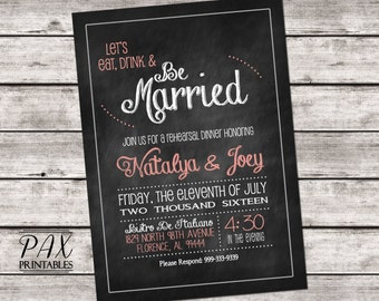 Chalkboard Rehearsal Dinner Invitation - Printable Rehearsal Invitations, Couples Shower, Engagement Party, Bridal Shower, Hens Night