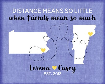 Long Distance Maps, Friendship, Distance Means so Little, Friends Mean so Much - Birthday Gift, Any Two Maps, BFF Quotes, Going Away | WF334
