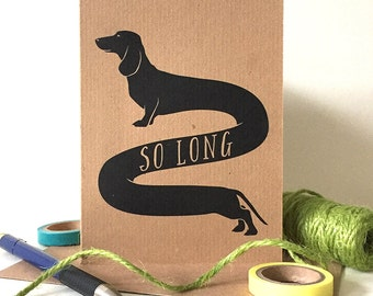 So Long Card - Fun Dachshund Farewell / Goodbye Card