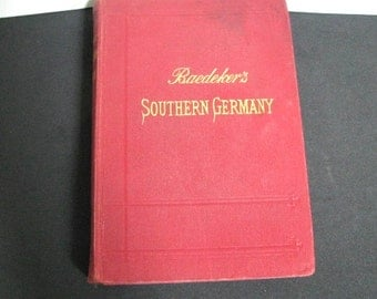 1907 Baedeker's Southern Germany Guidebook with 30 Maps and 23 Plans 10th Revised Edition