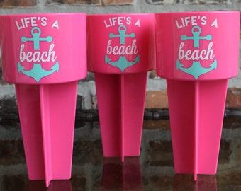 Life's a Beach Anchor Beach Spike Cup Holder / Spiker / Beach Trip / Personalized Beach Spike