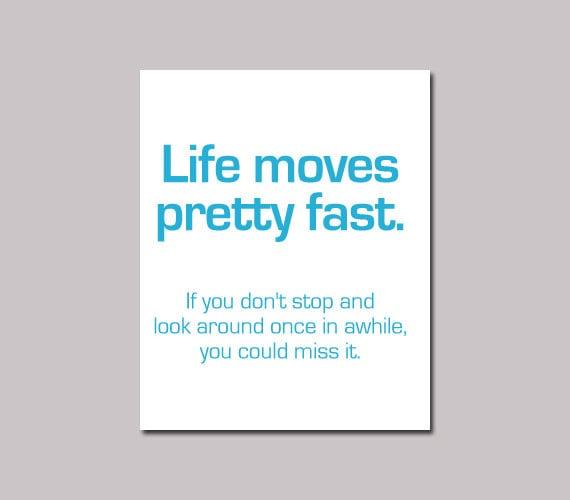 Life Moves Pretty Fast: Ferris Bueller's Day Off 'Life Moves Pretty Fast Quote