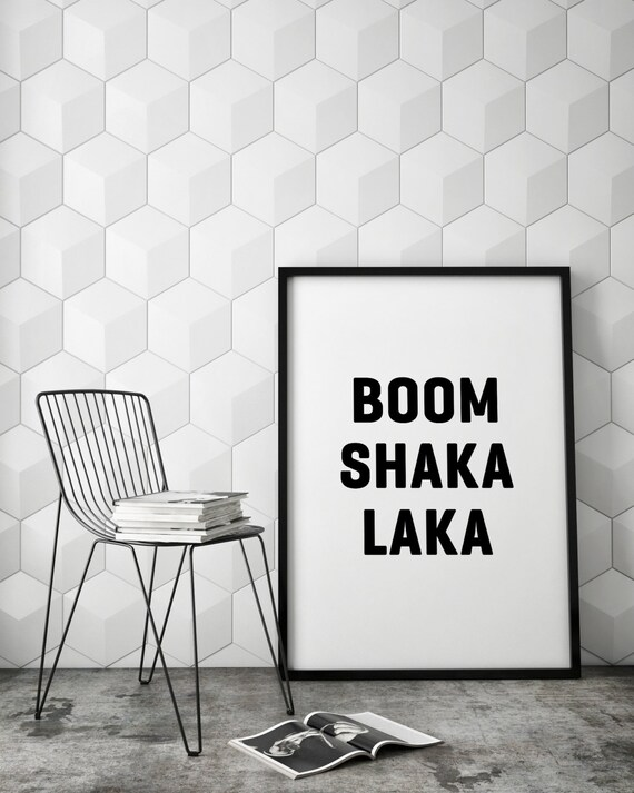 Boom Shaka Laka Funny Slogan Minimalist Typography