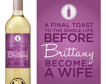 Bachelorette Party Favors - Custom Wine Label - Wedding Wine Label - Personalized Wine Label - Wine Bottle Label