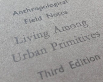 Urban Primitives - Funny unlined blank Letterpress Notebooks - Large Jotter, Journal, Moleskine, Cahier
