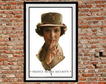 Reprint of the WW2 Propaganda Poster - Silence Means Security