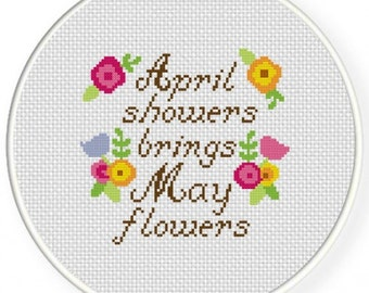 April Showers Bring May Flowers, Handmade Unframed Cross Stitch- Sayings, Spring Decorations, Wall Art, Wall Art Quotes, Wall Art Prints