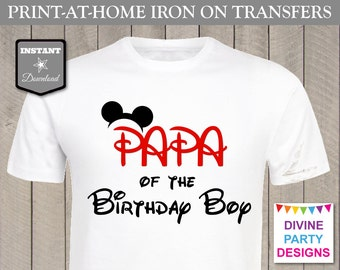 INSTANT DOWNLOAD Print at Home Mouse Papa of the Birthday Boy Printable Iron On Transfer / T-shirt / Family /Trip / Item #2339