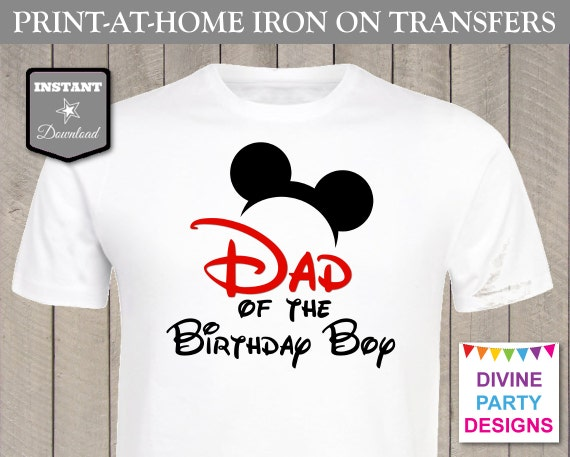 Instant download print at home mouse dad of the birthday for Instant t shirt printing