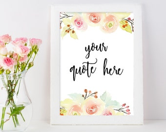 CUSTOM Quote | Personalized Print | Personalized Printable | Custom Printable | Custom Print | Watercolor Floral