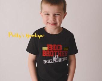 Big Brother bodysuit or shirt -Big Brother AKA sister protector bodysuit or shirt -- Little boys shirt-- Big Brother shirt