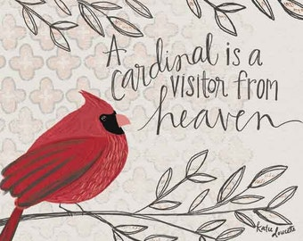 A Cardinal is a Visitor from Heaven Art Print on Wood