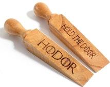 1x Hodor Wooden Door Stop Beech Wood Door Wedge Parody Game Of Thrones Hold The Door!